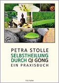 Buch: Selbstheilung durch Qi Gong
